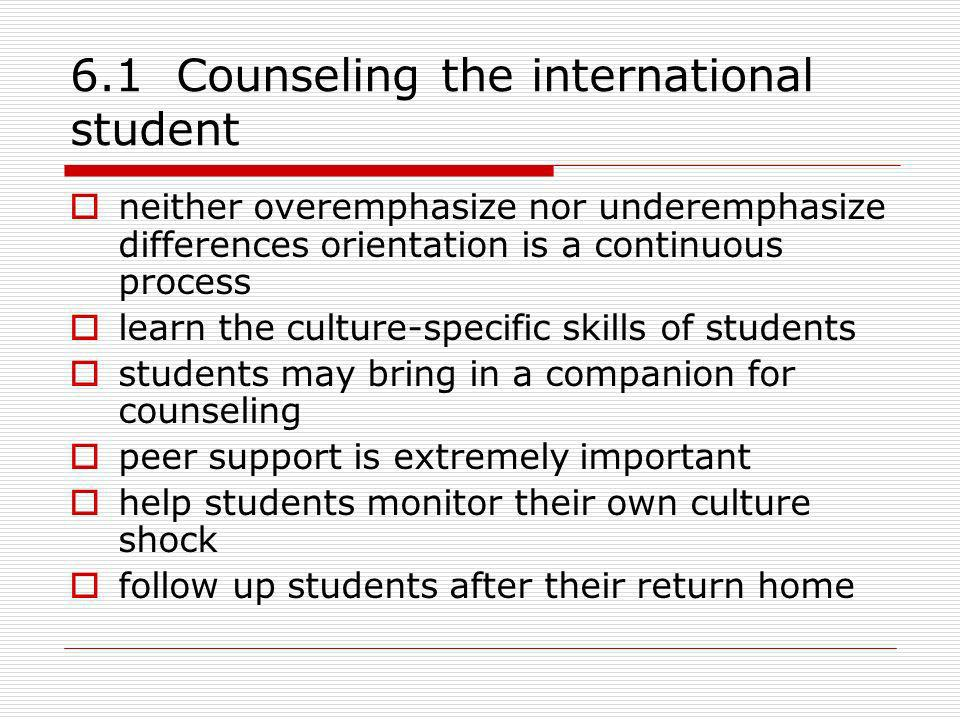 6.1 Counseling the international student
