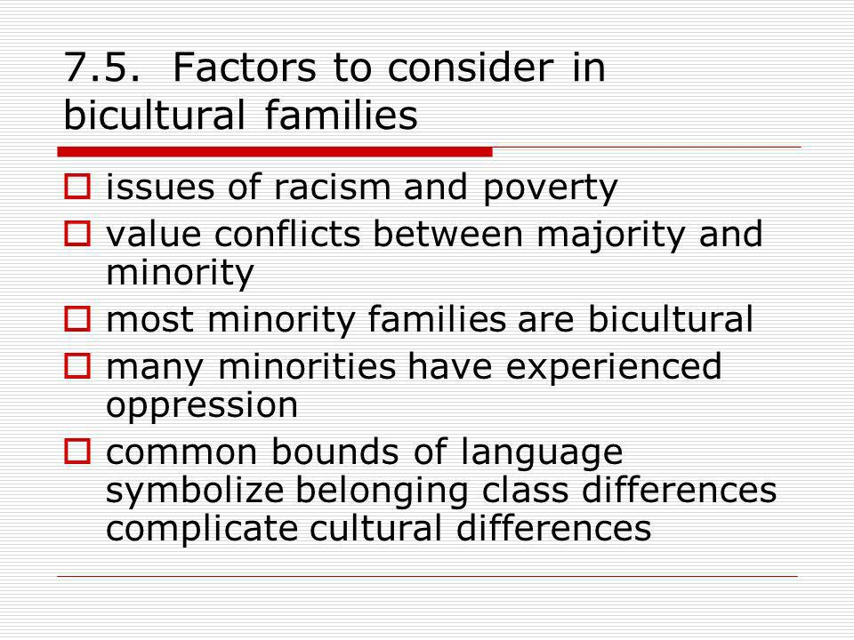 7.5. Factors to consider in bicultural families