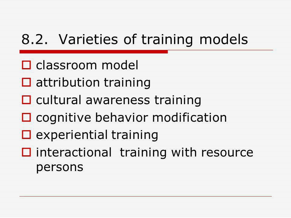 8.2. Varieties of training models
