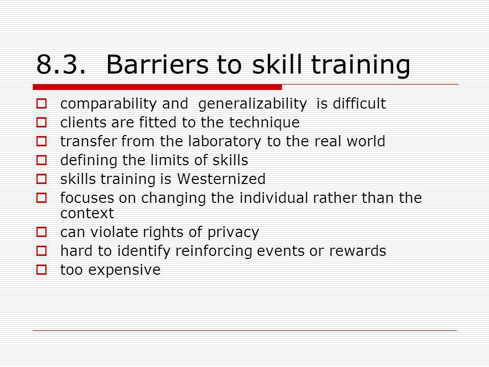 8.3. Barriers to skill training