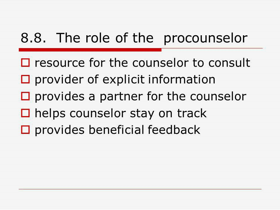 8.8. The role of the procounselor
