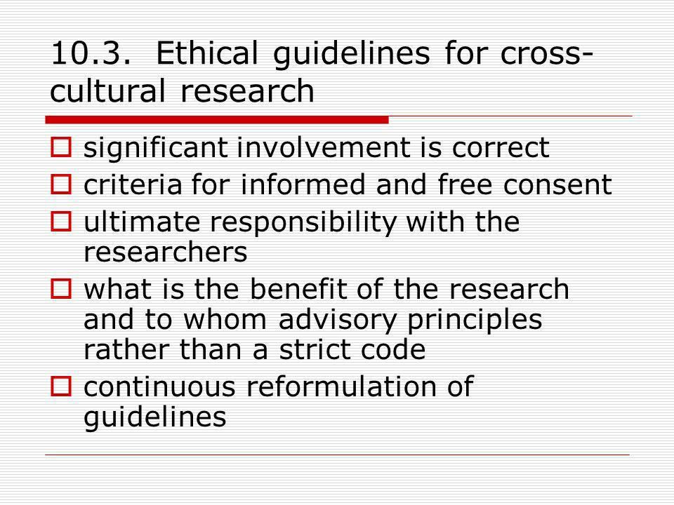 10.3. Ethical guidelines for cross-cultural research