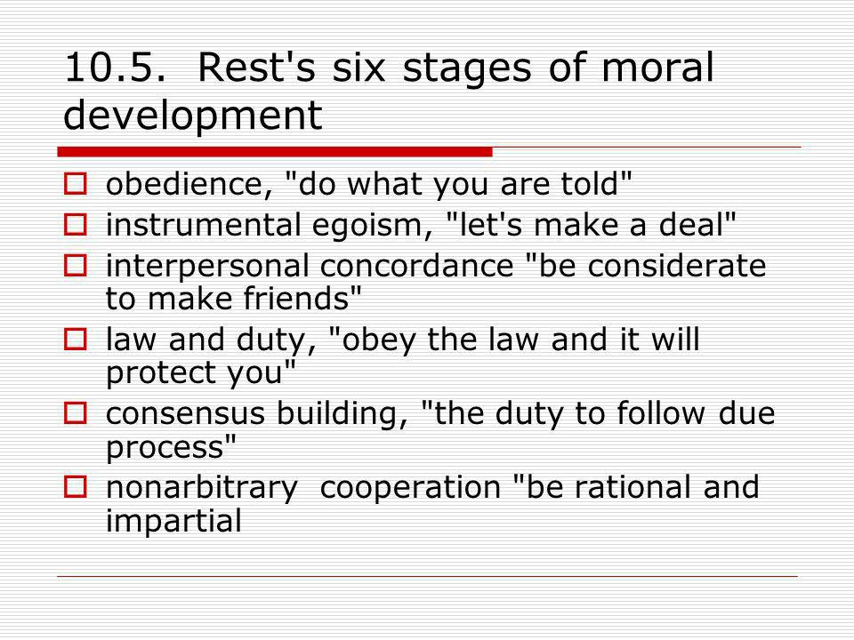 10.5. Rest s six stages of moral development