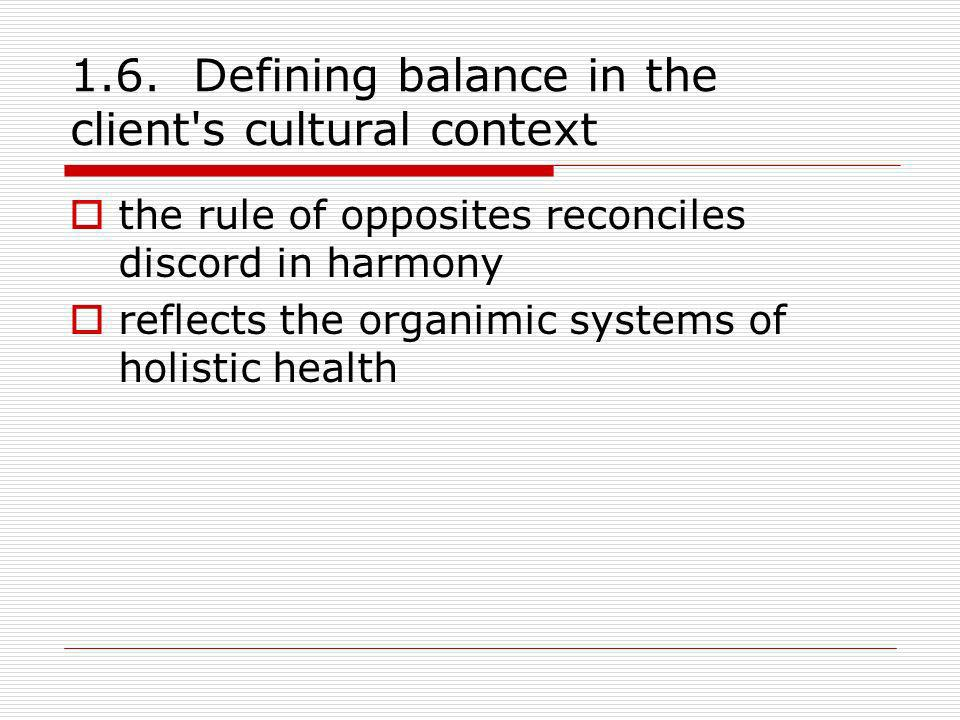 1.6. Defining balance in the client s cultural context