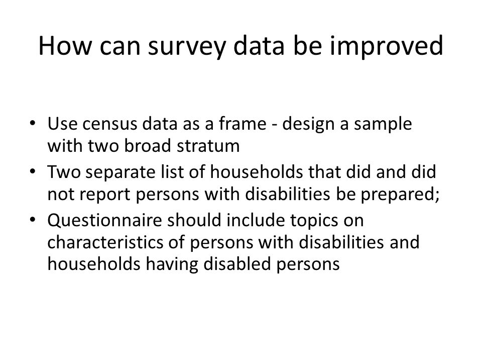 How can survey data be improved