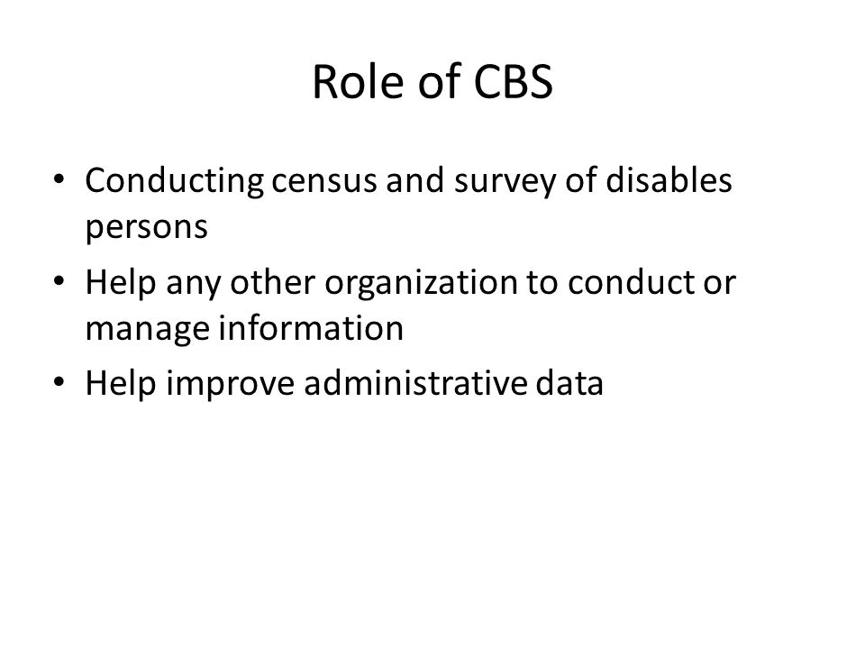 Role of CBS Conducting census and survey of disables persons