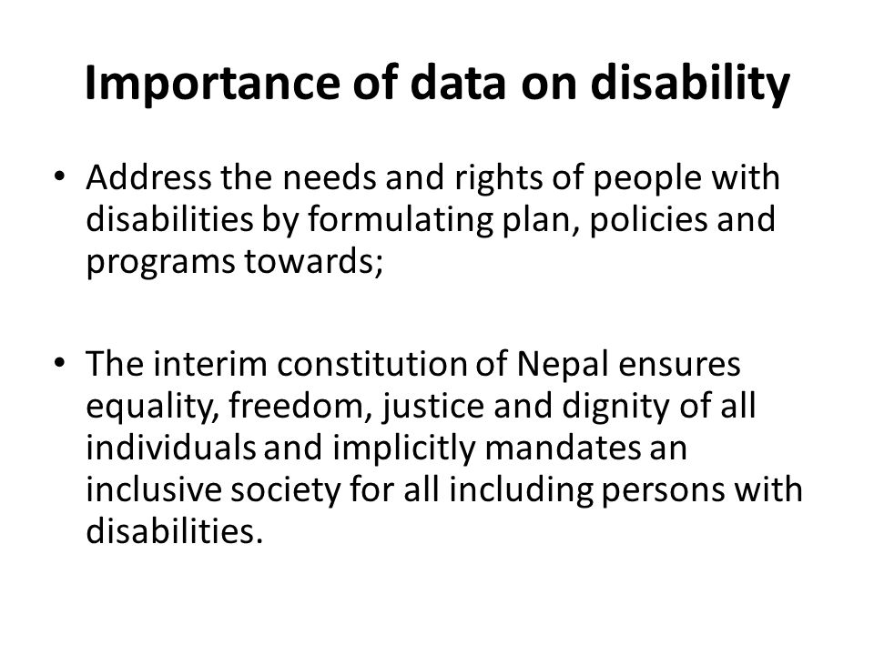 Importance of data on disability