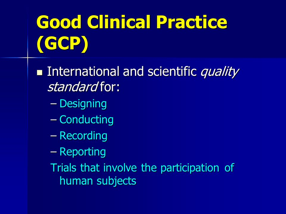 Good Clinical Practice (GCP)