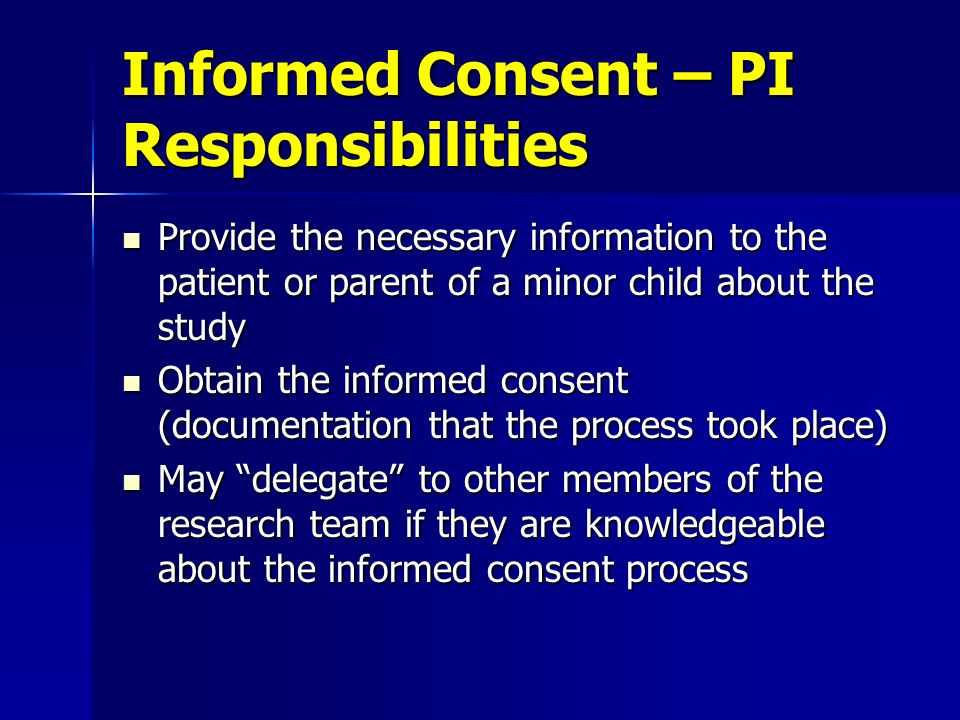 Informed Consent – PI Responsibilities