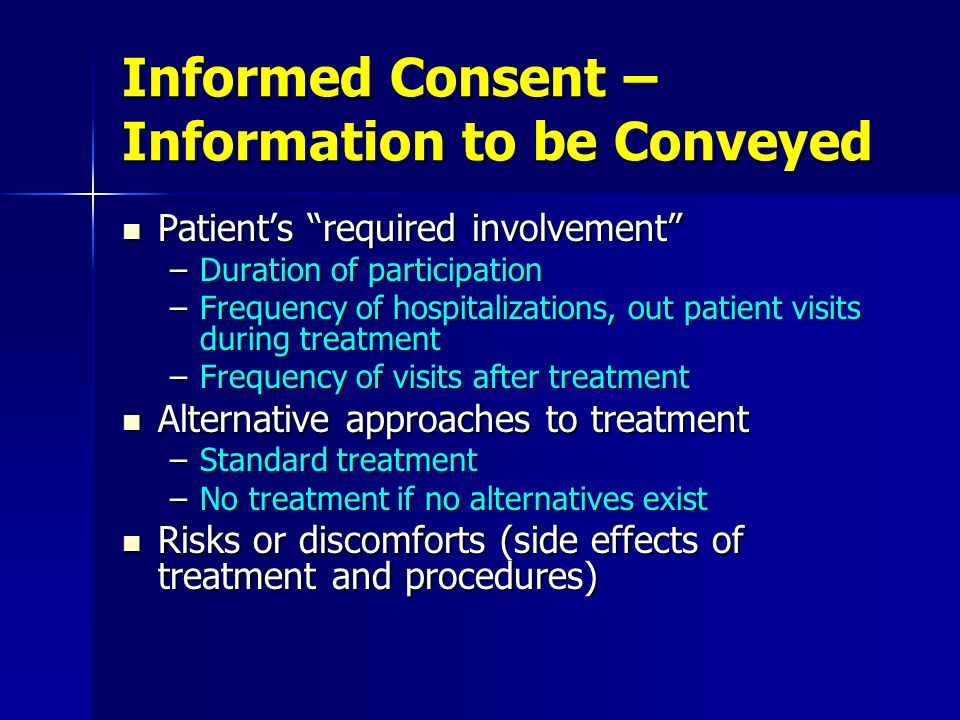 Informed Consent – Information to be Conveyed