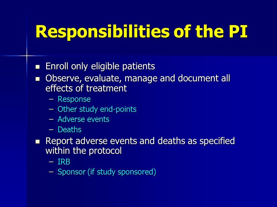 Responsibilities of the PI