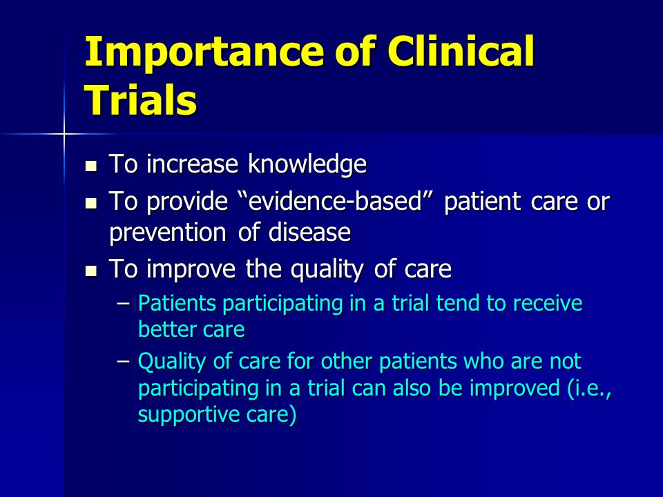 Importance of Clinical Trials