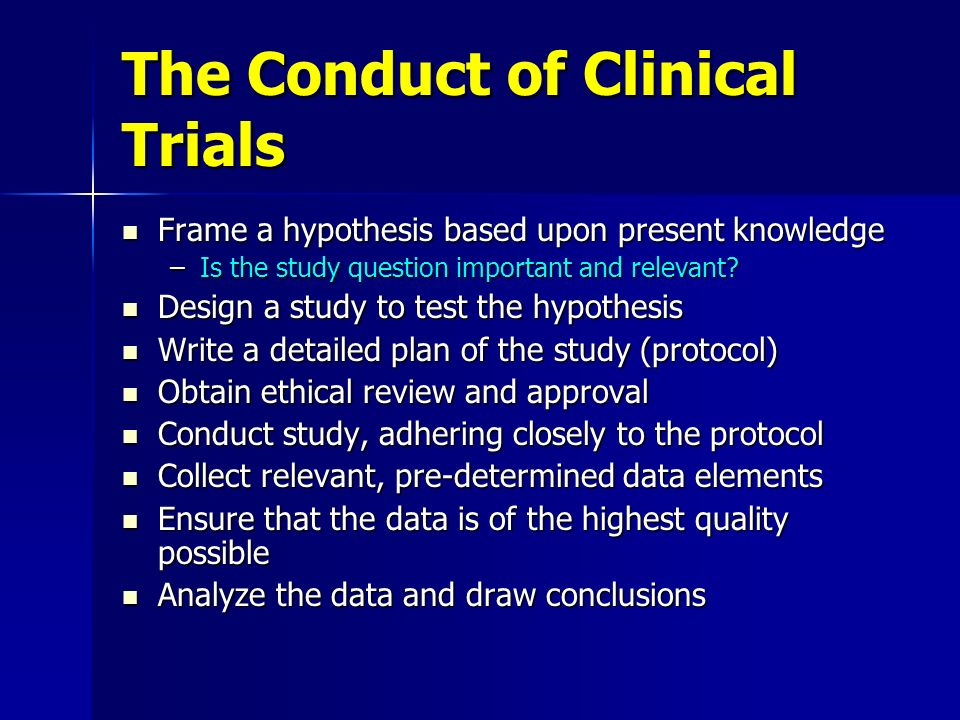 The Conduct of Clinical Trials