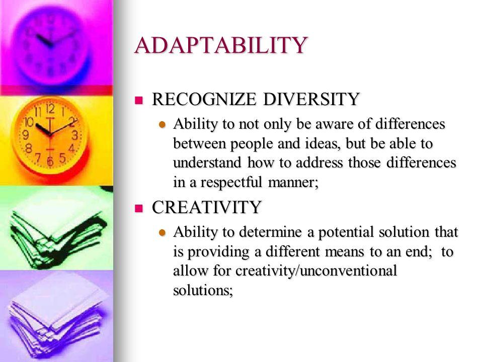 ADAPTABILITY RECOGNIZE DIVERSITY CREATIVITY