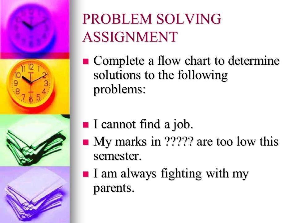 PROBLEM SOLVING ASSIGNMENT