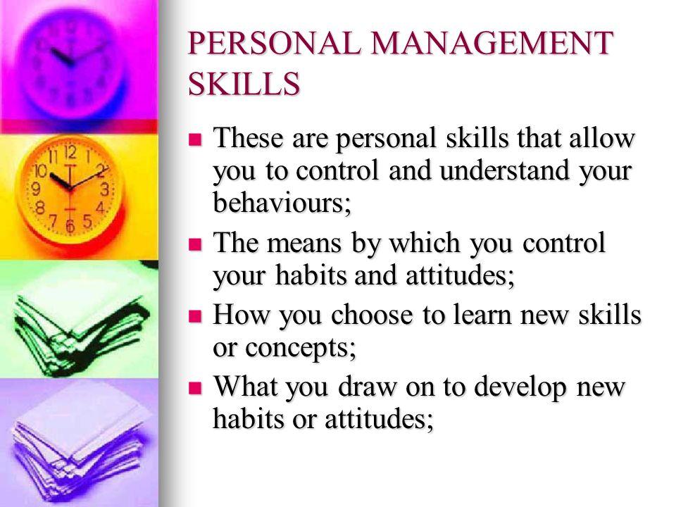 PERSONAL MANAGEMENT SKILLS