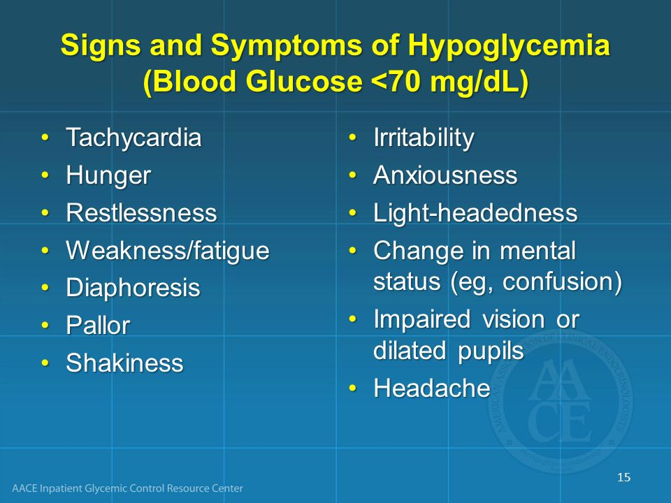 Signs and Symptoms of Hypoglycemia (Blood Glucose <70 mg/dL)