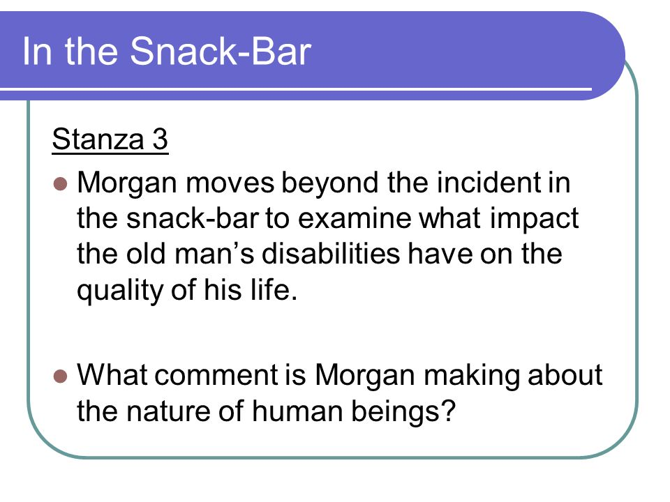 In the Snack-Bar Stanza 3
