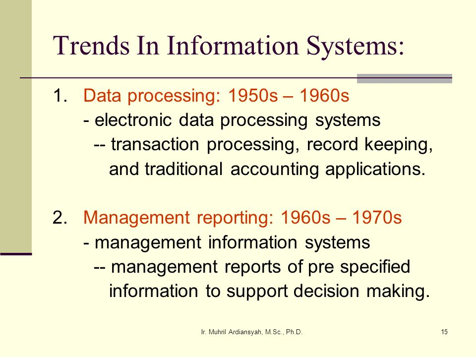 Trends In Information Systems: