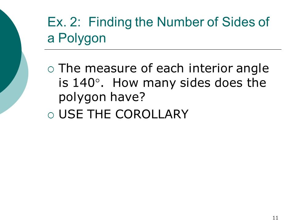Ex. 2: Finding the Number of Sides of a Polygon
