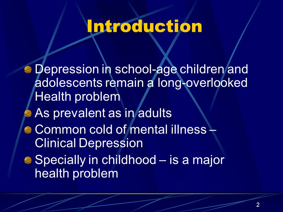 Introduction Depression in school-age children and adolescents remain a long-overlooked Health problem.