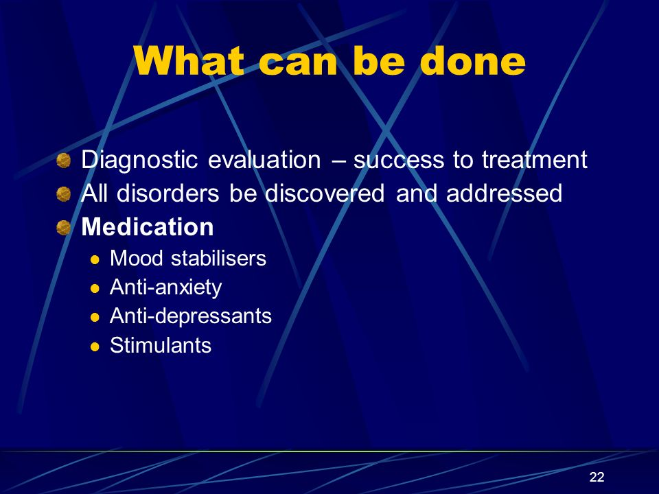 What can be done Diagnostic evaluation – success to treatment