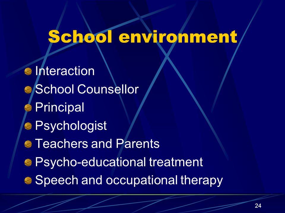 School environment Interaction School Counsellor Principal