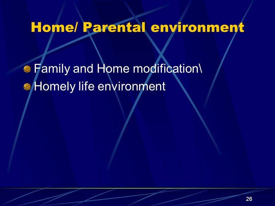 Home/ Parental environment