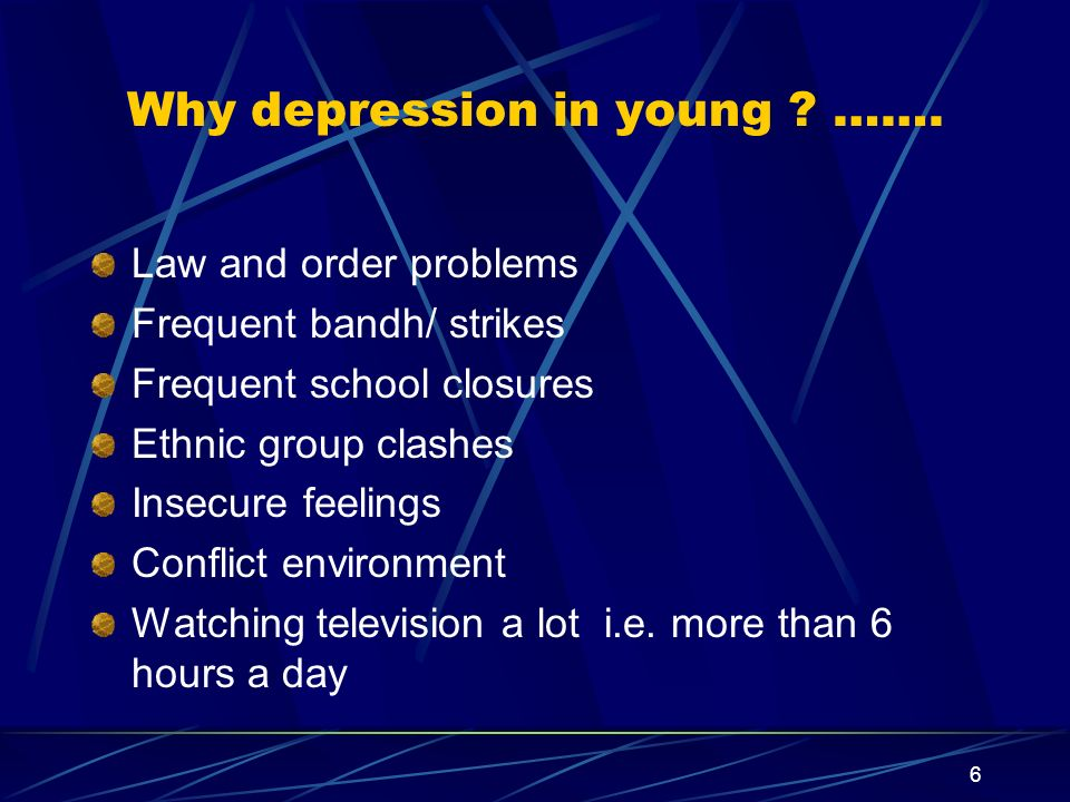 Why depression in young …….
