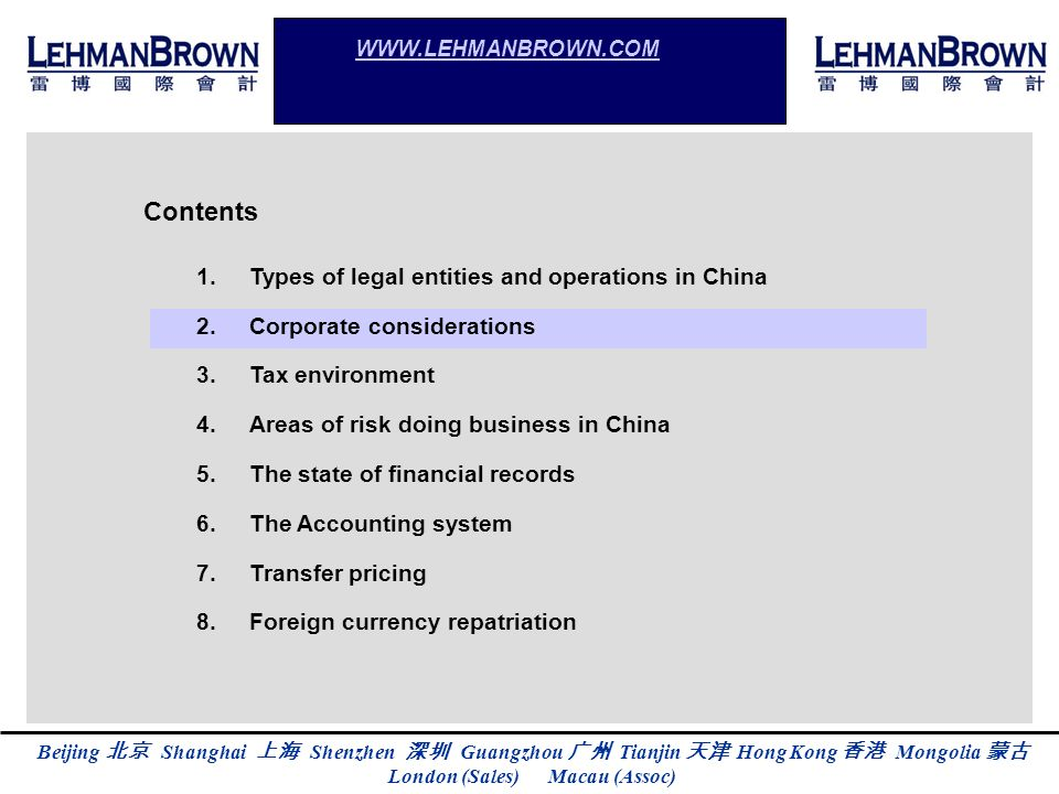 Contents Types of legal entities and operations in China