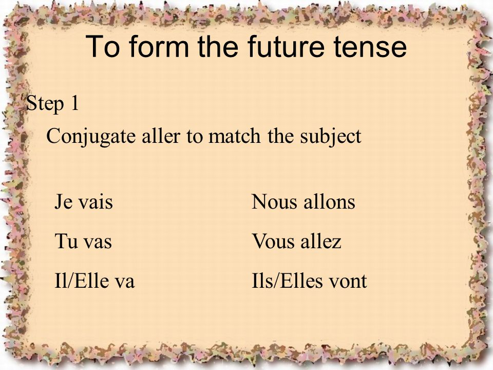 To form the future tense