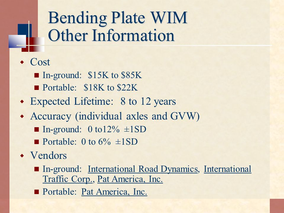 Bending Plate WIM Other Information
