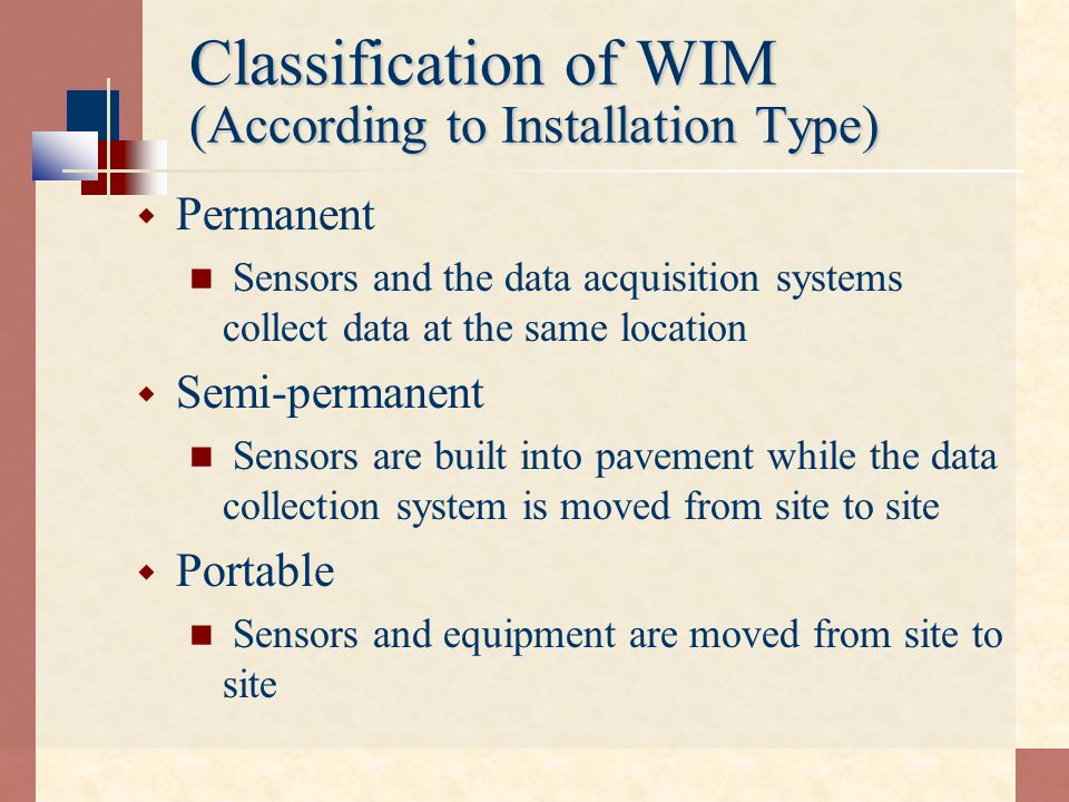 Classification of WIM (According to Installation Type)