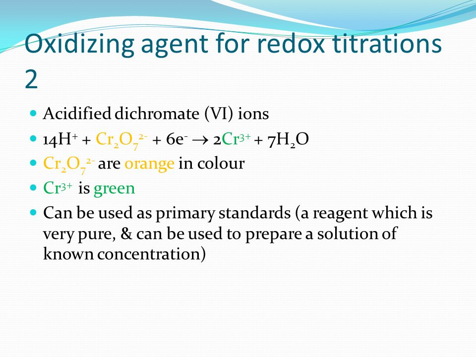 Oxidizing agent for redox titrations 2
