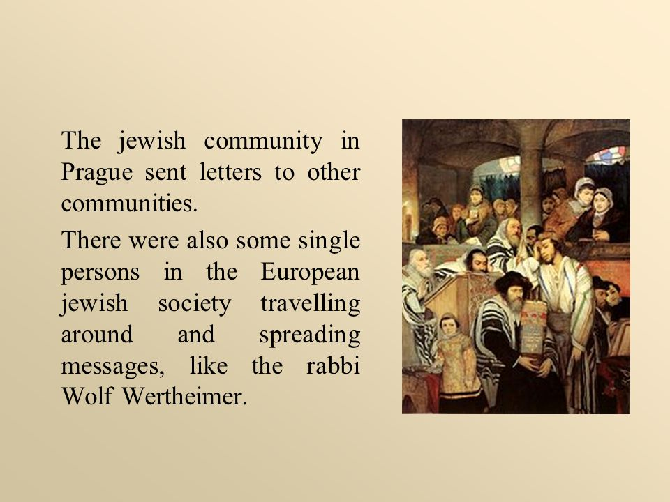 The jewish community in Prague sent letters to other communities.