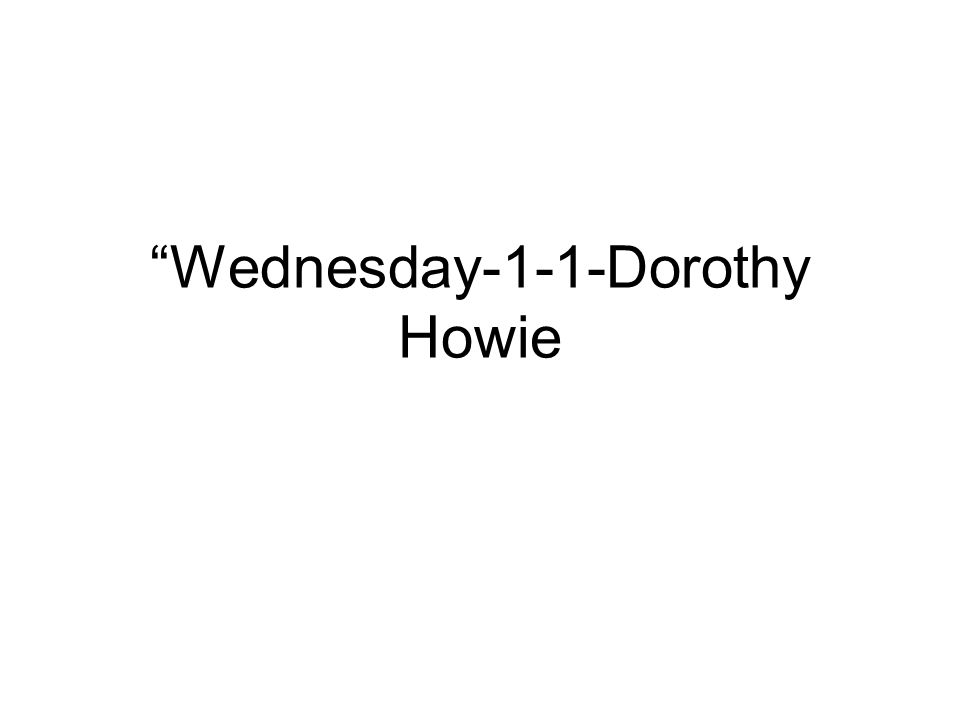Wednesday-1-1-Dorothy Howie
