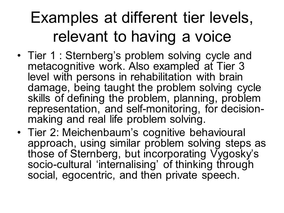 Examples at different tier levels, relevant to having a voice