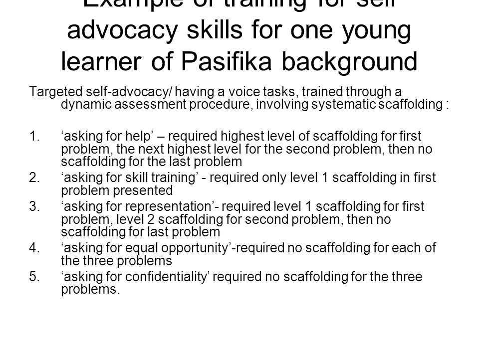 Example of training for self advocacy skills for one young learner of Pasifika background
