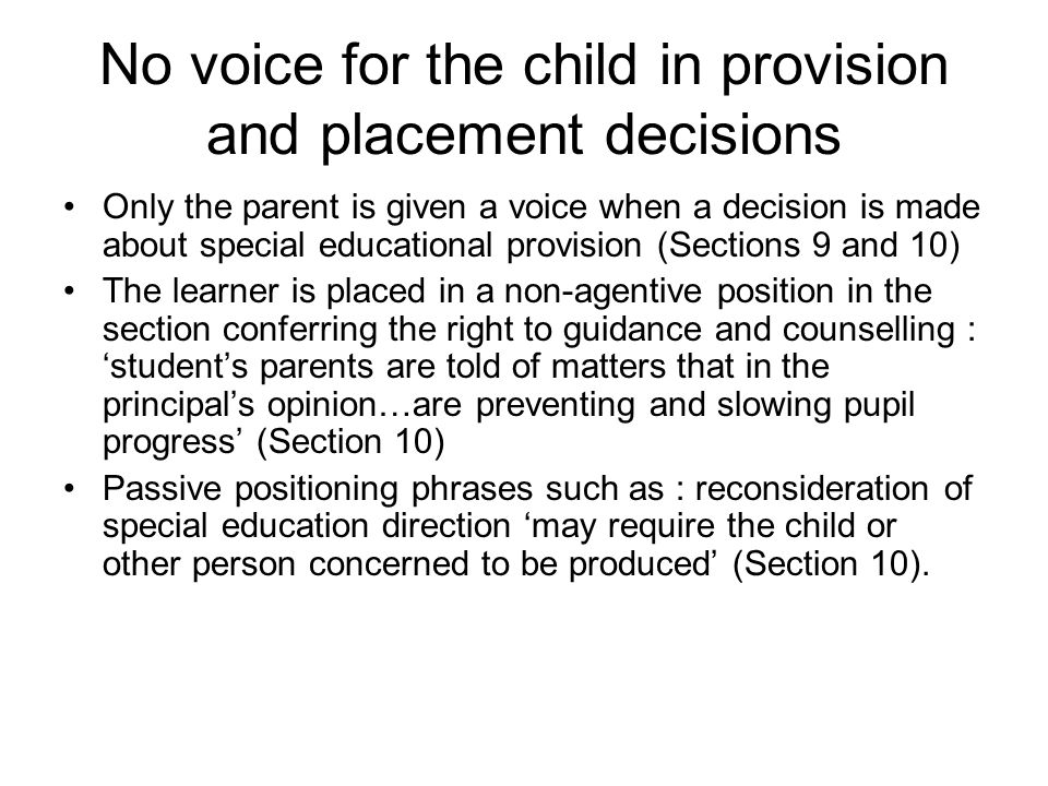 No voice for the child in provision and placement decisions