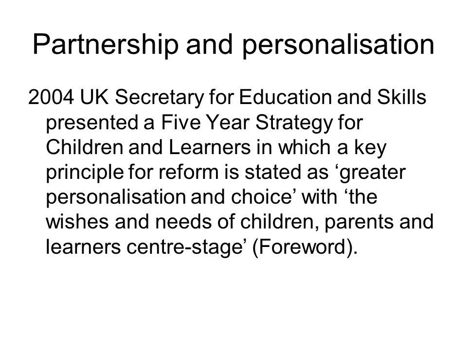 Partnership and personalisation