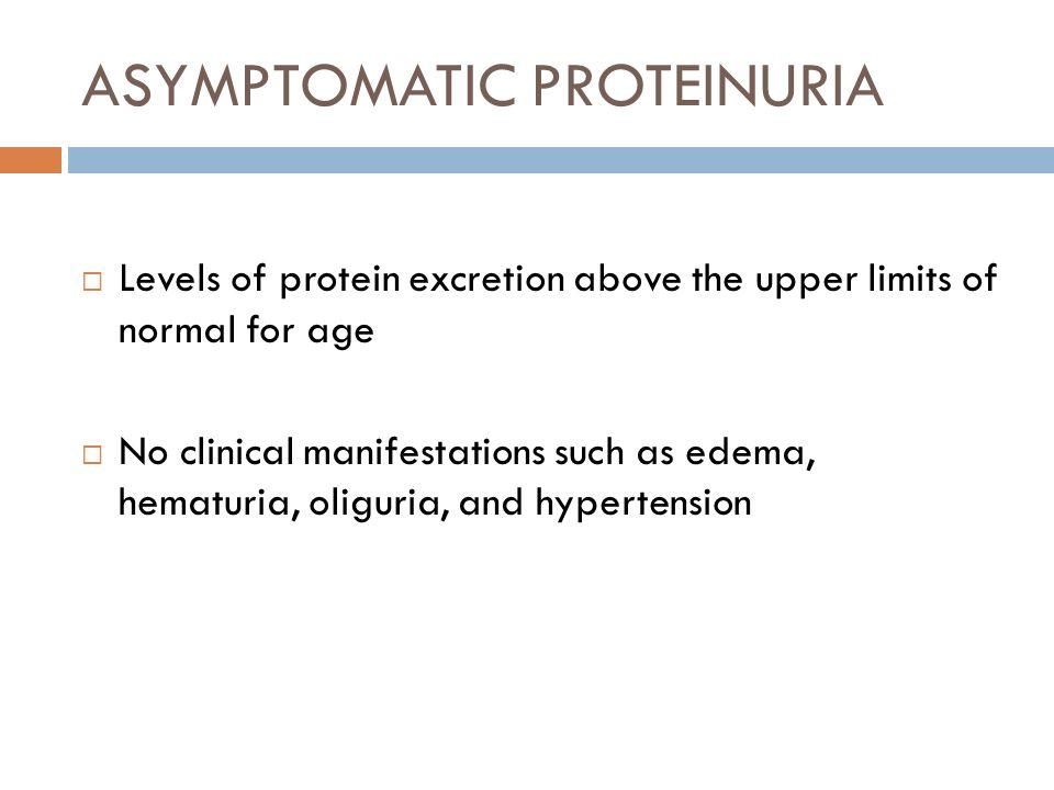 ASYMPTOMATIC PROTEINURIA
