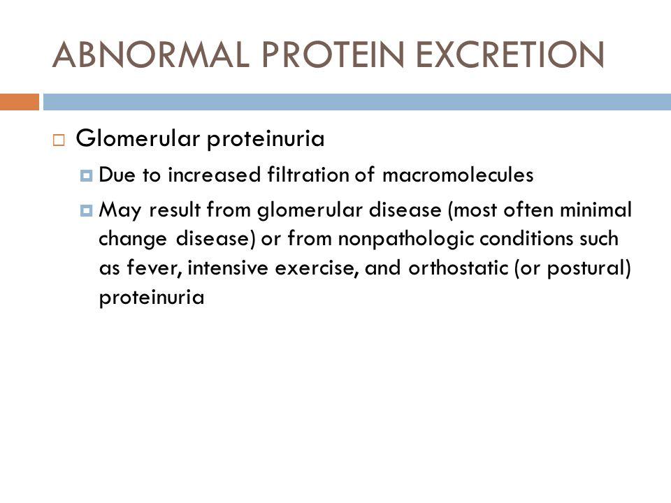 ABNORMAL PROTEIN EXCRETION