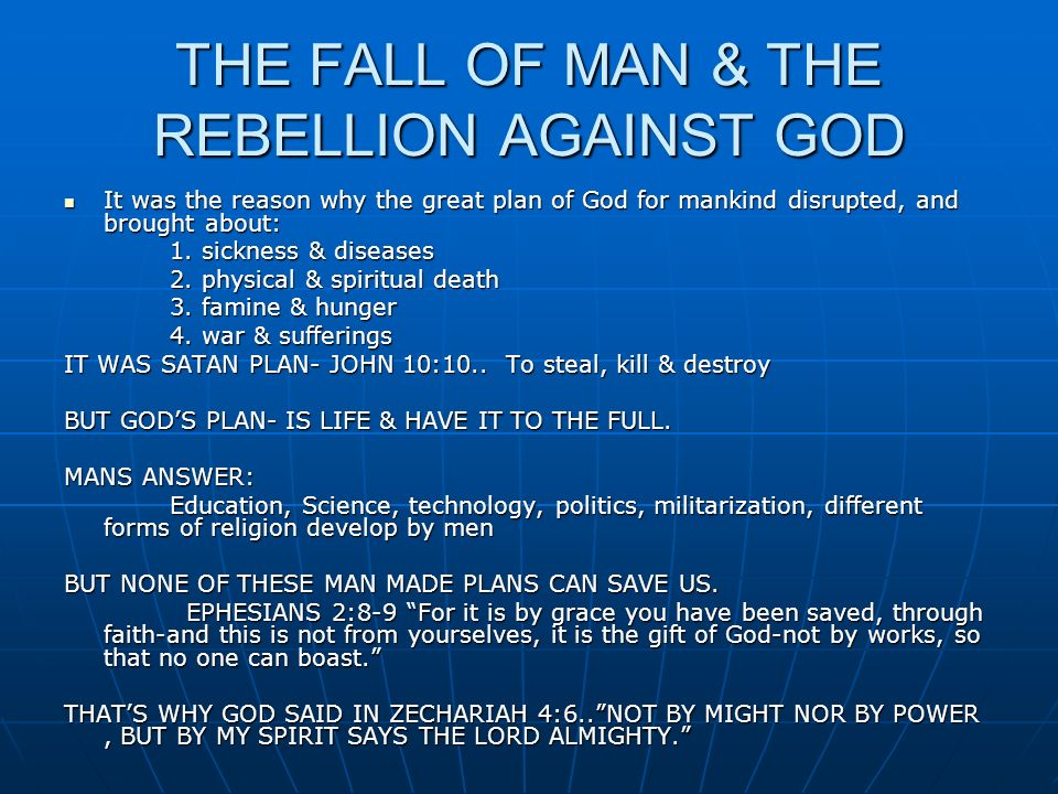 THE FALL OF MAN & THE REBELLION AGAINST GOD