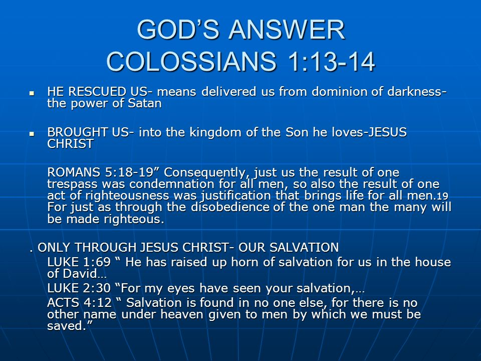 GOD'S ANSWER COLOSSIANS 1:13-14