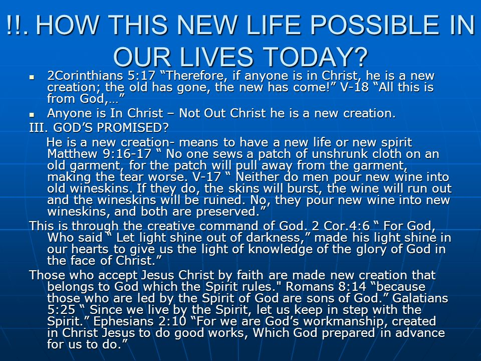 !!. HOW THIS NEW LIFE POSSIBLE IN OUR LIVES TODAY