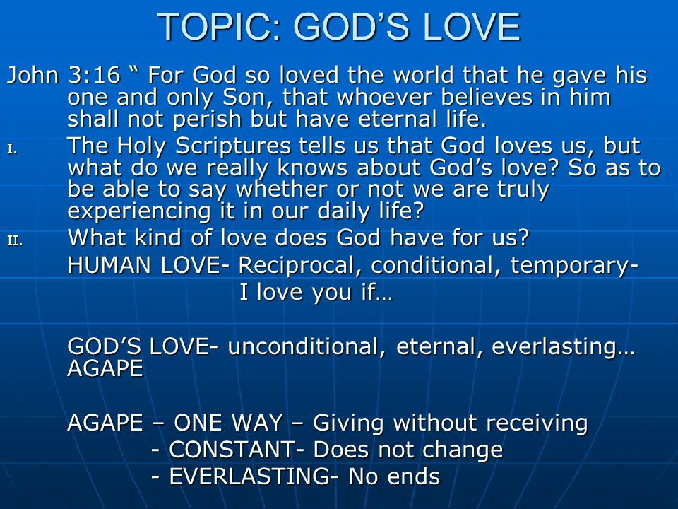 TOPIC: GOD'S LOVE