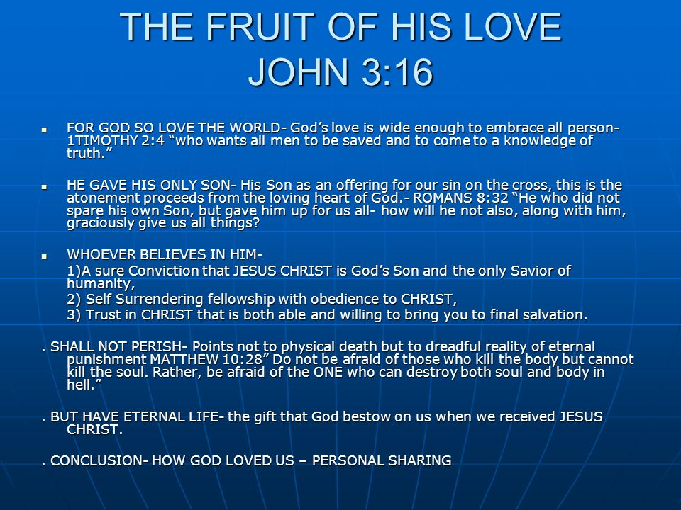 THE FRUIT OF HIS LOVE JOHN 3:16