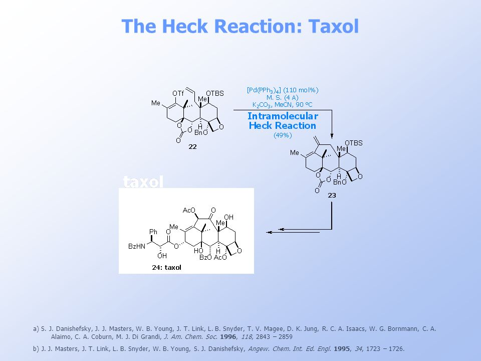 The Heck Reaction: Taxol
