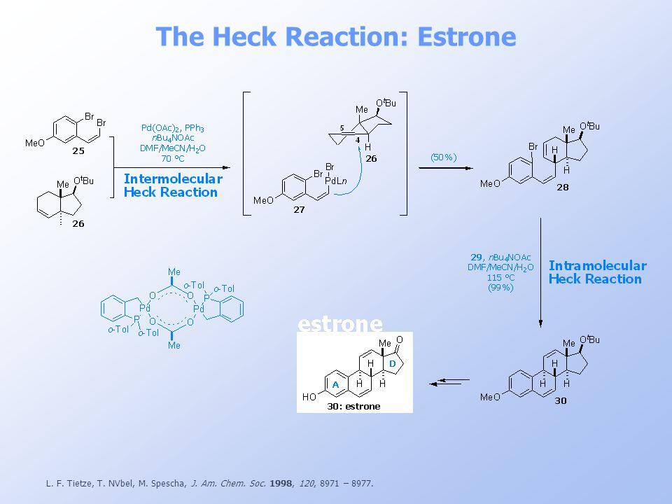 The Heck Reaction: Estrone