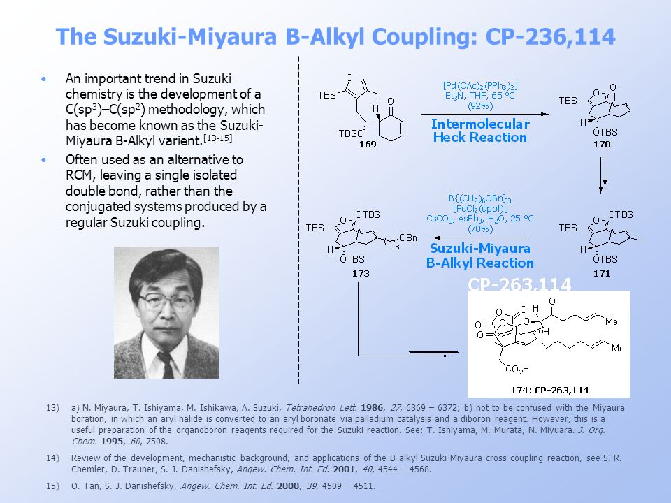 The Suzuki-Miyaura B-Alkyl Coupling: CP-236,114
